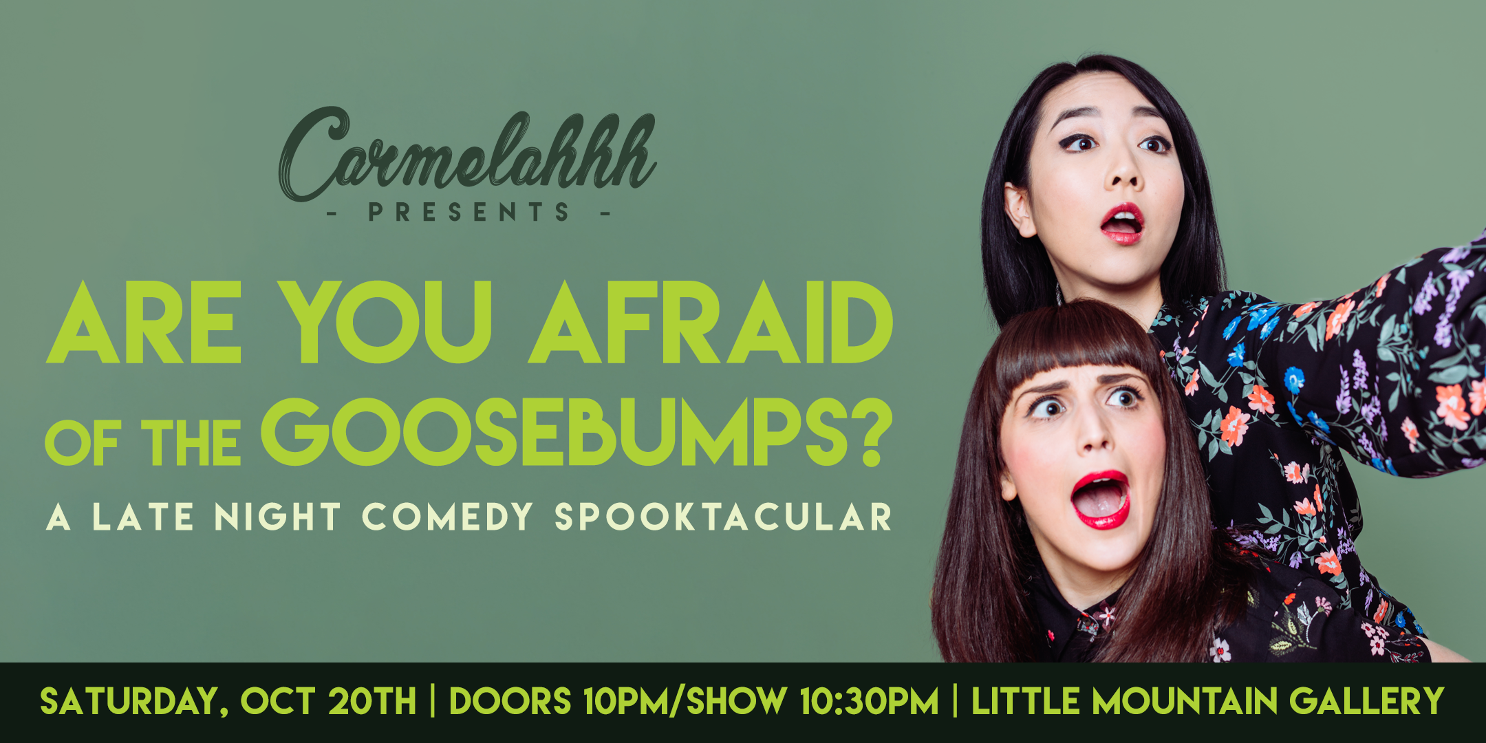 Carmelahhh Presents: Are You Afraid of the Goosebumps?